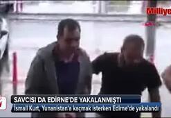 İsmail Kurt, Yunanistana kaçmak isterken yakalandı