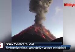 Fuego volkanı patladı