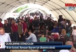 18 bin Suriyeli bayram için ülkesine gitti