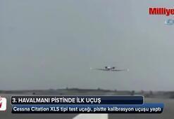 3. Havalimanı pistinde ilk uçuş