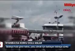 İstanbulda korku dolu anlar İskeleye yanaşan gemi...