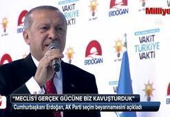 Cumhurbaşkanı Erdoğan: Meclisi gerçek gücüne biz kavuşturduk