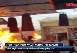 Isparta'da korkutan tekel bayi yangını