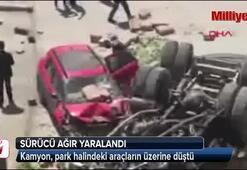 Kamyon park halindeki araçların üzerine düştü