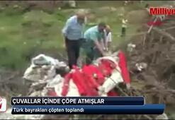 Çuvallar dolusu bayrak çöpten toplandı
