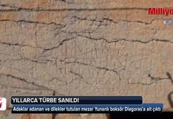 Türbe sanılarak adaklar adanan mezar Yunanlı boksöre ait çıktı