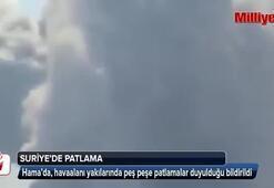Hamada havaalanı yakınlarında peş peşe patlamalar