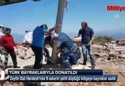 9 askerin şehit düştüğü bölgeye, Türk bayrakları dikildi