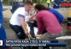 Otel personeli taşıyan midibüs devrildi: 2 ölü, 11 yaralı