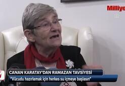 Canan Karatay'dan ramazan tavsiyesi