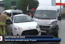 Kağıthanede servis aracı otomobile çarptı: 11 yaralı