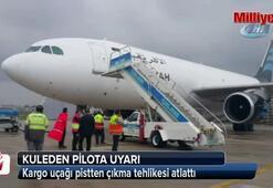 Kargo uçağı pistten çıkma tehlikesi atlattı
