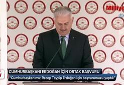 Başbakan Yıldırım ve MHP Lideri Bahçeli, Erdoğan için başvuruda bulundu