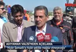 Adıyaman Valisi Kalkancıdan deprem açıklaması
