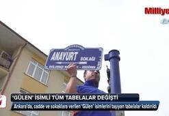 'Gülen' ismini taşıyan tabelalar kaldırıldı