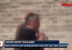 Taksim sapığı yakalandı