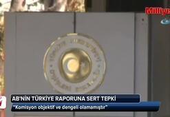 Dışişleri Bakanlığından AB'nin Türkiye raporuna sert tepki