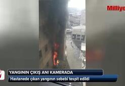 Hastanede çıkan yangının çıkış sebebi tespit edildi