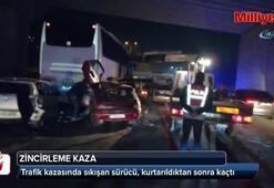 4 aracın karıştığı trafik kazansında sıkıştığı yerden çıkarılan sürücü kaçtı