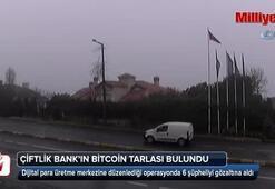 Çiftlik Bankın bitcoin tarlası bulundu