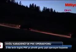 Doğu Karadenizde PKKya operasyon