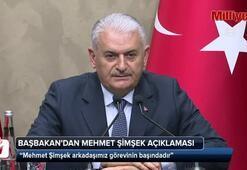 Başbakan Yıldırım: Mehmet Şimşek arkadaşımız görevinin başındadır