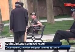 Taksim'de Suriyeli dilencilerin içki alemi kameraya yansıdı