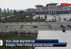 Cumhurbaşkanı Erdoğan, Putin'i Külliye girişinde karşıladı