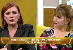 Ceren Akdağ: Televizyon dünyasında cinsel tacize uğradım