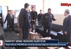 Emniyet Genel Müdürü Altınok, Suriyede