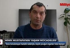 Küçük Mustafa'nın yürek burkan yaşam mücadelesi