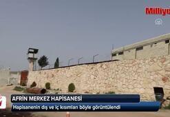 Afrin merkez hapishanesi böyle görüntülendi