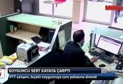 PTT çalışanının bıçaklı soyguncuya canı pahasına direndiği anlar kamerada
