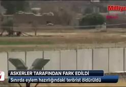 Sınırda eylem hazırlığındaki terörist öldürüldü
