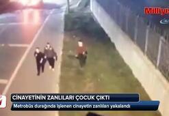 Metrobüs durağı cinayetinin zanlıları 3 çocuk çıktı