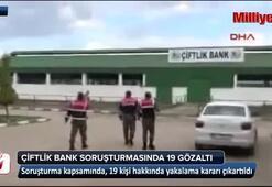 Çiftlik Bank soruşturmasında 19 gözaltı kararı