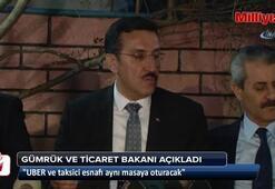 Bakan Tüfenkci: UBER ve taksici esnafı aynı masaya oturacak