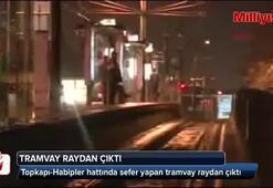 Topkapıda tramvay raydan çıktı