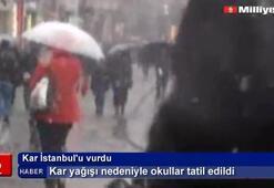 İstanbulda okullar tatil edildi