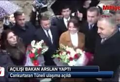 Bakan Arslan ve Bak Cankurtaran Tünelini ulaşıma açtı
