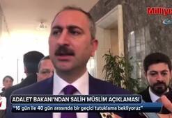 Adalet Bakanı Abdulhamit Gülden Salih Müslim açıklaması