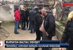 Bursa'da baltalı dehşet