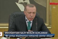 Cumhurbaşkanı Erdoğandan Salih Müslim açıklaması