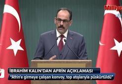 Cumhurbaşkanlığı Sözcüsü İbrahim Kalından Afrin açıklaması