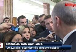 Cumhurbaşkanı Erdoğan: Parlamentoya taşıyacağız