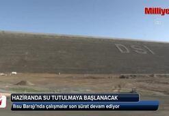 Ilısu Barajında haziranda su tutulmaya başlanacak