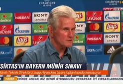 Heynckes: Beşiktaşın burada olması şans değil
