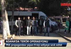 Sosyal medyadan PKK propagandası yapan 9 kişi adliyeye sevk edildi
