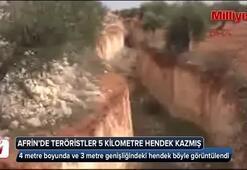 Afrinde teröristler 5 kilometre hendek kazmış