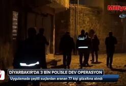 Diyarbakırda 3 bin polisle dev operasyon